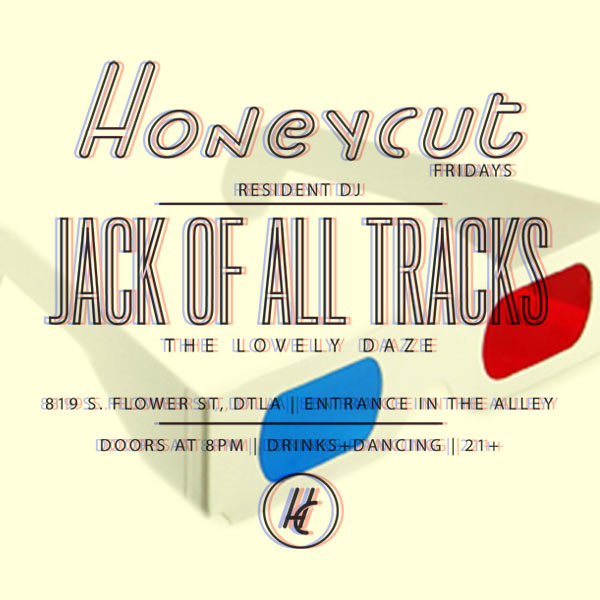 Honeycut Fridays March 7, 2014